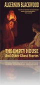 The Empty House & Other Ghost Stories